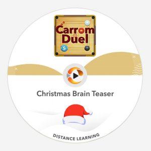 Christmas Brain Teaser Carrom Duel
