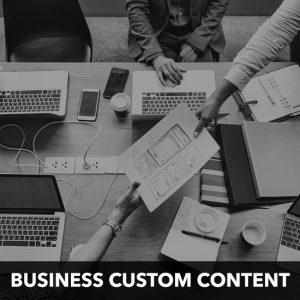 business custom content