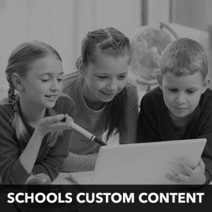 schools custom content